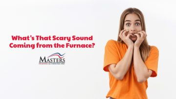 What's That Scary Sound Coming From The Furnace?