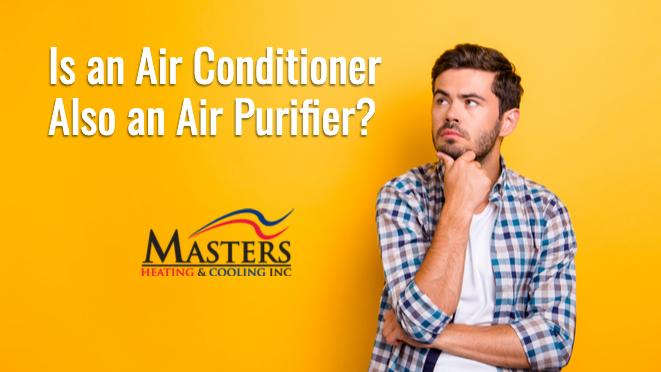 Is An Air Conditioner (AC) Also An Air Purifier?